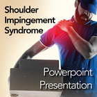 Shoulder Pain: Powerpoint Presentation/Webinar for Clients