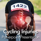 Cycling Injuries: Powerpoint Presentation/Webinar for Clients