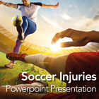 Soccer Injuries: Powerpoint Presentation/Webinar for Clients
