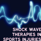 Shockwave therapies for sports injuries