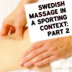 Swedish massage in a sporting context part 2