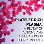 Platelet-rich plasma: A review of actions and applications in sports injuries