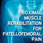 Patient Information Leaflet: Proximal Muscle Rehabilitation for Patellofemoral Pain (phases 1-4) [Printable leaflet]