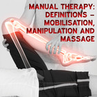 Manual Therapy Student Handbook: Definitions of mobilisation, manipulation and massage - Part 2 [Article]