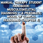 Manual Therapy Student Handbook: Musculoskeletal Diagnosis – a Pragmatic Model of Clinical Reasoning - Part 4 [Article]