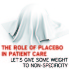The role of the placebo in patient care
