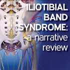 Iliotibial Band Syndrome (ITBS): A Narrative Review [Article]