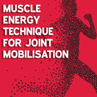 Muscle energy technique for joint mobilisation