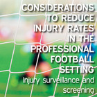 How to Reduce Injury Rates in Professional Football using Surveillance and Screening [Article]