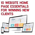 10 Website Home Page Essentials for Winning New Clients [Article]