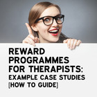 Reward Programmes For Therapists: Example Case Studies [How to Guide]