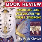 Sacroiliac Joint Dysfunction and Piriformis Syndrome [Book Review]