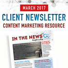 March 2017 Client Newsletter: A Content Marketing Resource for Therapists