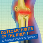 Osteoarthritis of the Knee: A Practical Treatment Approach [Article]
