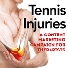 Tennis Elbow Prevention and Treatment: Content Marketing Campaign for Therapists [Marketing Kit]