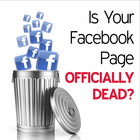 Is Your Facebook Page Officially Dead? [Article]