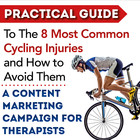 Preventing the 8 Most Common Cycling Injuries: Content Marketing Campaign for Therapists [Premium/Full Site Subscription]