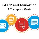 GDPR and Marketing: A Therapist's Guide to The Good, The Bad and The Nurturing [Video presentation]