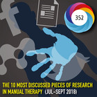 The 10 Most Discussed Pieces of Research in Manual Therapy: Jul-Sept 2018 [Infographic]