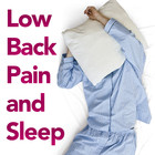 Patient Information Leaflet: Low Back Pain and Sleep [Printable leaflet]