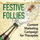 Festive Follies: A Social Media and Content Marketing Campaign for Physical and Manual Therapists