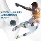 Patient Information Leaflet: Meniscus Injury in Football/Soccer [Printable leaflet]