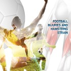 Patient Information Leaflet: Hamstring Strains in Football/Soccer [Printable leaflet]