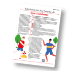 Patient Information Leaflet: Build Activity Into Your Everyday Life - Type 2 Diabetes [Printable leaflet]