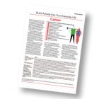 Patient Information Leaflet: Build Activity Into Your Everyday Life - Cancer [Printable leaflet]