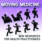 Moving Medicine: New Resources for Health Practitioners [Article]