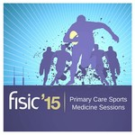Primary Care Sports Medicine Sessions - Fisic Conference 2015