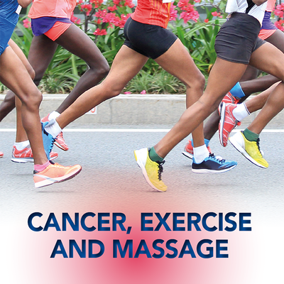 Cancer, Exercise and Massage [Article]
