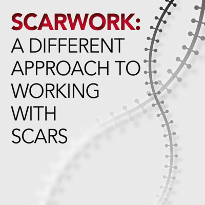 ScarWork: A Different Approach to Working with Scars [Article]