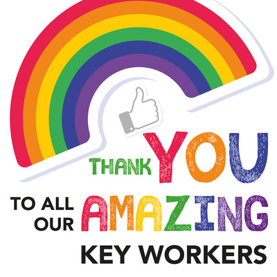 Thank You to Our Amazing Key Workers [Posters, Postcards and Social Media]
