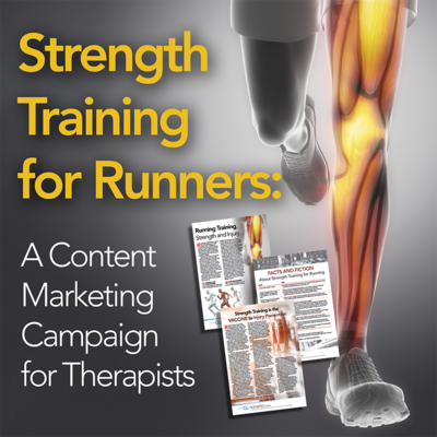 Strength Training for Running: A Content Marketing Campaign for Therapists [Full Site Subscription]