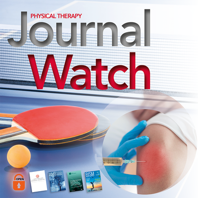 Physical Therapy Journal Watch - July 2020 [Article]