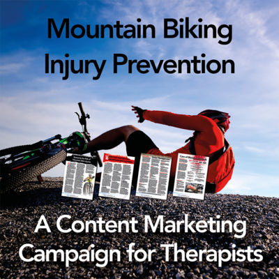 Mountain Biking Injury Prevention: A Content Marketing Campaign for Therapists [Full Site Subscription]