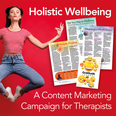 Holistic Wellbeing: A Content Marketing Campaign for Therapists [Full Site Subscription]