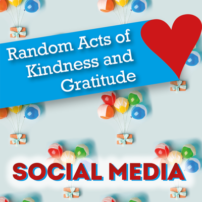 Share Some Love with Our Random Acts of Kindness and Gratitude Social Media (and Posters)