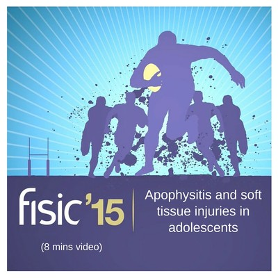 Apophysitis and soft tissue injuries in adolescents - Fisic Conference Presentation 2015 (8 mins)
