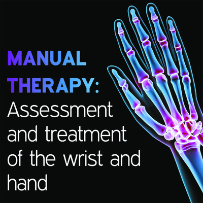 Manual Therapy Student Handbook: Assessment and Treatment of the Wrist and Hand - Part 10 [Article]