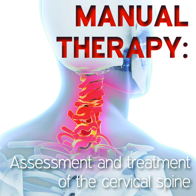 Manual Therapy Student Handbook: Assessment and Treatment of the Cervical Spine - Part 11 [Article]