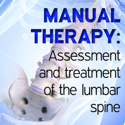 Manual Therapy Student Handbook: Assessment and Treatment of the Lumbar Spine - Part 12 [Article]