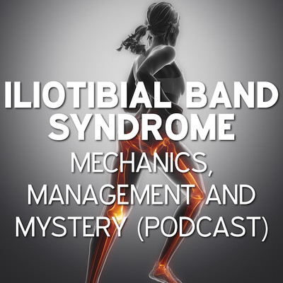 Iliotibial Band Syndrome (ITBS):