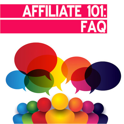 Affiliate 101: frequently asked questions