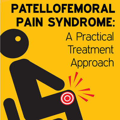 Patellofemoral Pain Syndrome: A Practical Treatment Approach [Article]