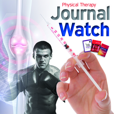 Physical Therapy Journal Watch - January 2018 [Article]