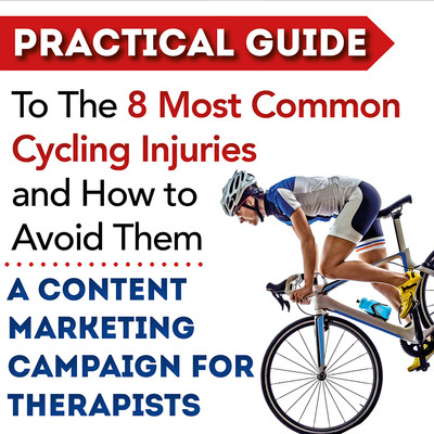 Preventing the 8 Most Common Cycling Injuries: Content Marketing Campaign for Therapists [Marketing Kit]