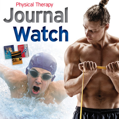 Physical Therapy Journal Watch - July 2018 [Article]