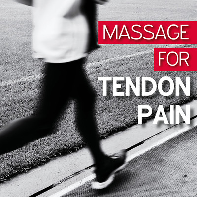 Massage for Tendon Pain [Article]